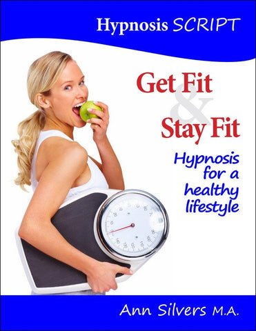 Get Fit & Stay Fit Hypnosis Script (PDF)