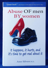 Abuse OF Men BY Women book, abused men, abusive women, partner abuse,