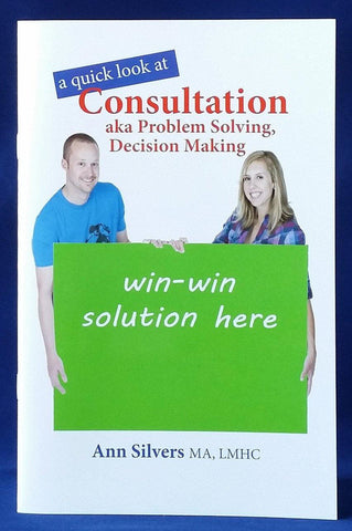 a quick look at Consultation aka Problem Solving, Decision Making (PDF)