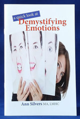 A quick look at Demystifying Emotions book, what are emotions, how to use emotions, what is emotional intelligence, how to increase emotional intelligence, manage emotions