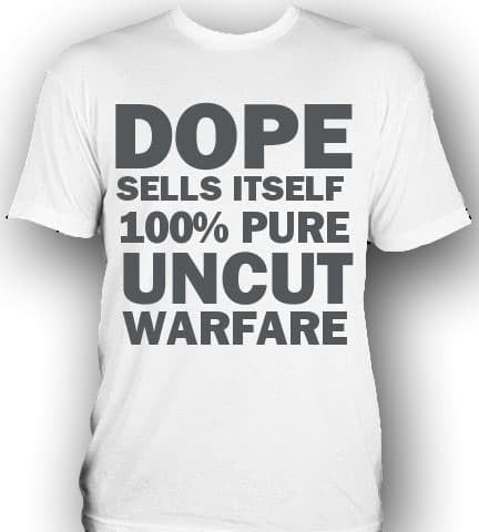 DOPE SELLS ITSELF