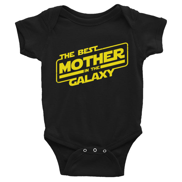 Best Mother In The Galaxy Infant Bodysuit - 6 Drip