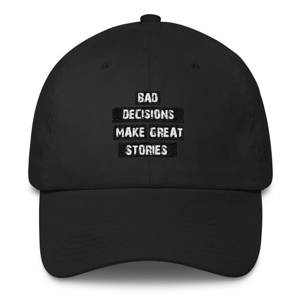 Bad Decisions Cotton Cap