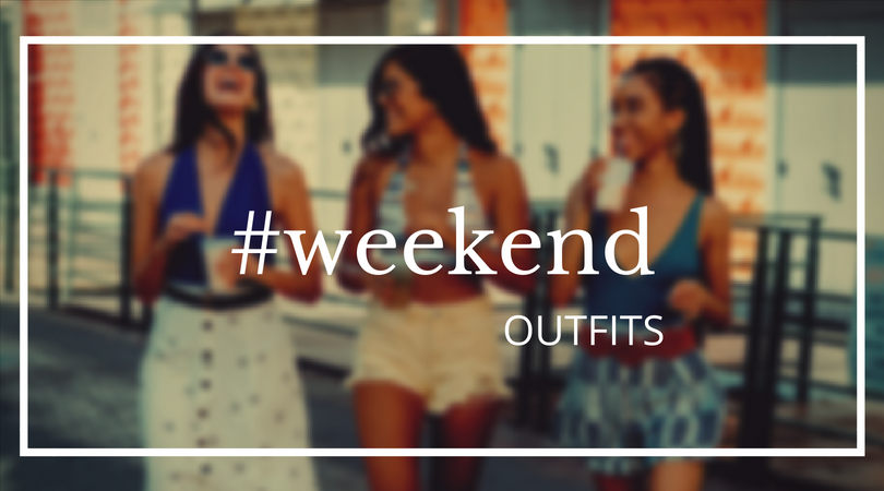 #weekend outfits!