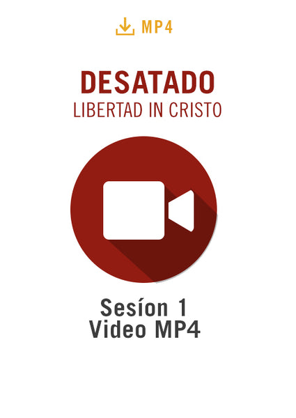 Desatado: La Libertad en Cristo Sesíon 1 Video MP4