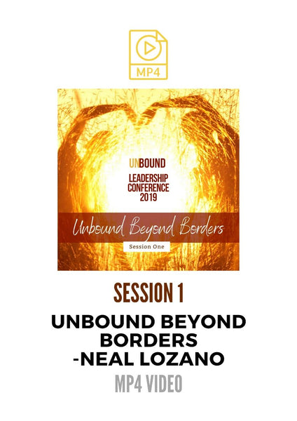 Unbound Leadership Conference 2019 Main Session 1 MP4: Unbound Beyond Borders