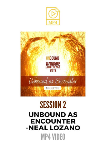 Unbound Leadership Conference 2019 Main Session 2 MP4: Unbound Ministry as Encounter