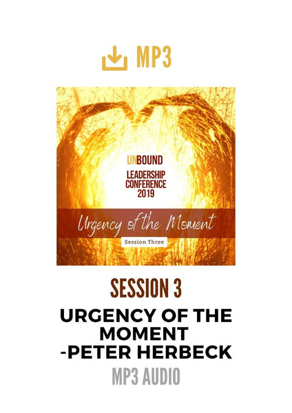Unbound Leadership Conference 2019 Main Session 3 MP3: The Urgency of the Moment