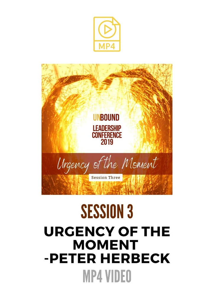 Unbound Leadership Conference 2019 Main Session 3 MP4: The Urgency of the Moment