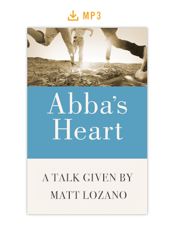 Abba's Heart Talk Audio MP3