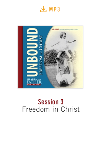 Unbound: Freedom in Christ Conference Session 3 audio MP3: Freedom in Christ