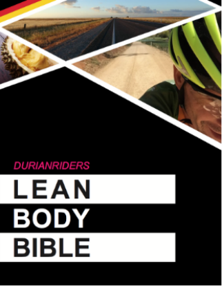 Durianriders Lean Body Bible (Ebook that Includes the latest bike buyers guide)
