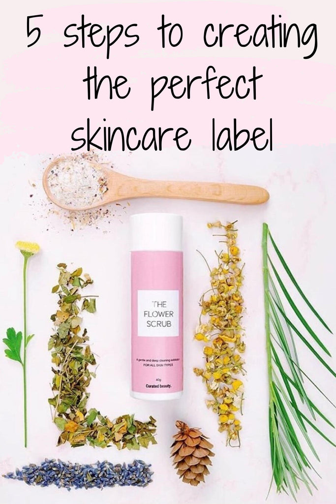 5 steps to creating the perfect skincare label