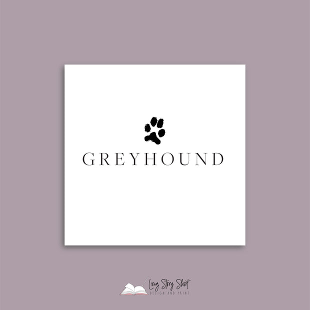 It's a Dog's Life (Greyhound) Vinyl Label Pack
