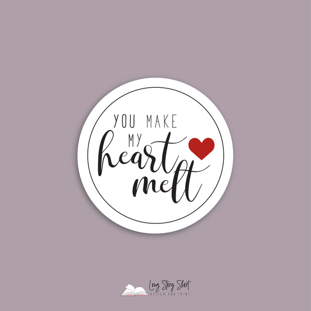LSS241 You make my heart melt Valentines Day Round Vinyl Label Pack