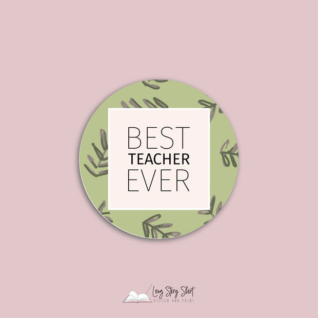 LSS012 Best Teacher Ever Round Vinyl Label Pack