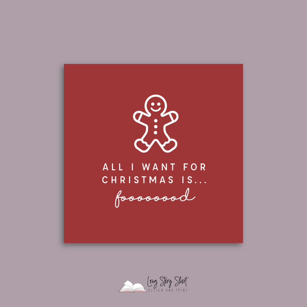 LSS279 All I want for Christmas is food Red Vinyl Label Pack