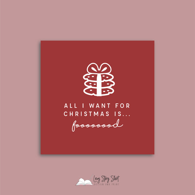 All I want for Christmas is food Red Vinyl Label Pack