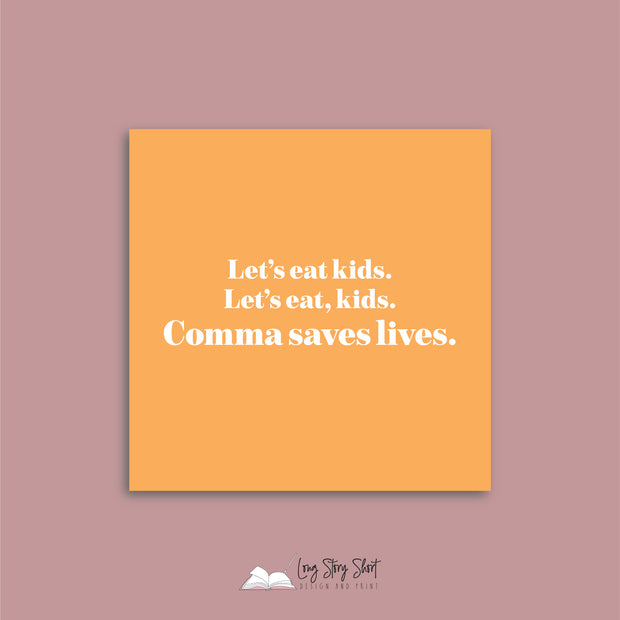 LSS305 Comma saves lives Vinyl Label Pack
