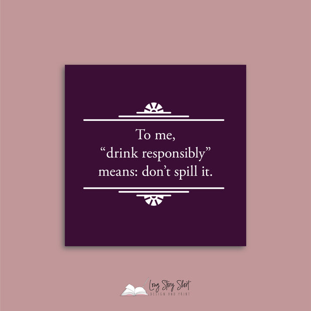 Drink Responsibly Vinyl Label Pack