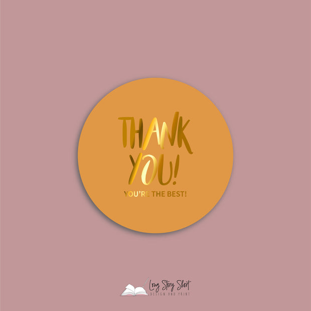 FOILED Thank you! You're the Best! Vinyl Label Pack