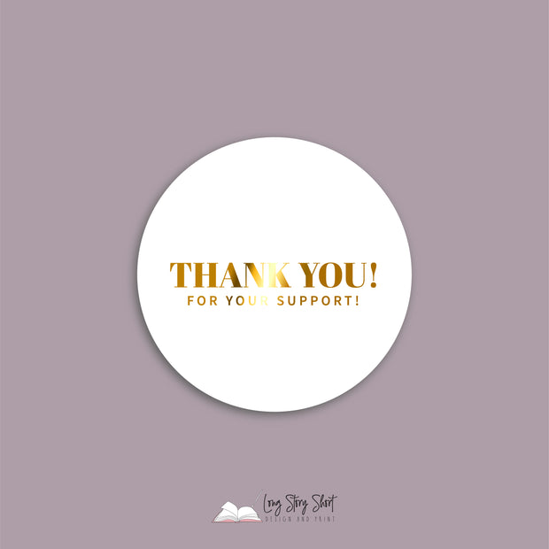 FOILED Thank you for your support Vinyl Label Pack