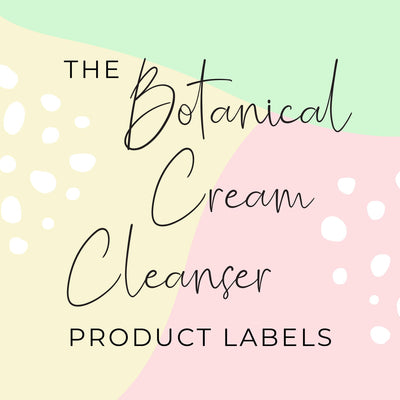 Botanical Cream Cleanser Product Labels (x 10 labels)