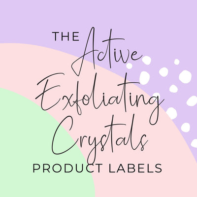 Active Exfoliating Crystals Product Labels (x 10 labels)