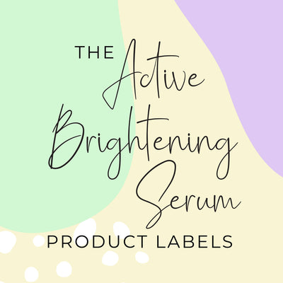 Active Brightening Serum Product Labels (x 10 labels)