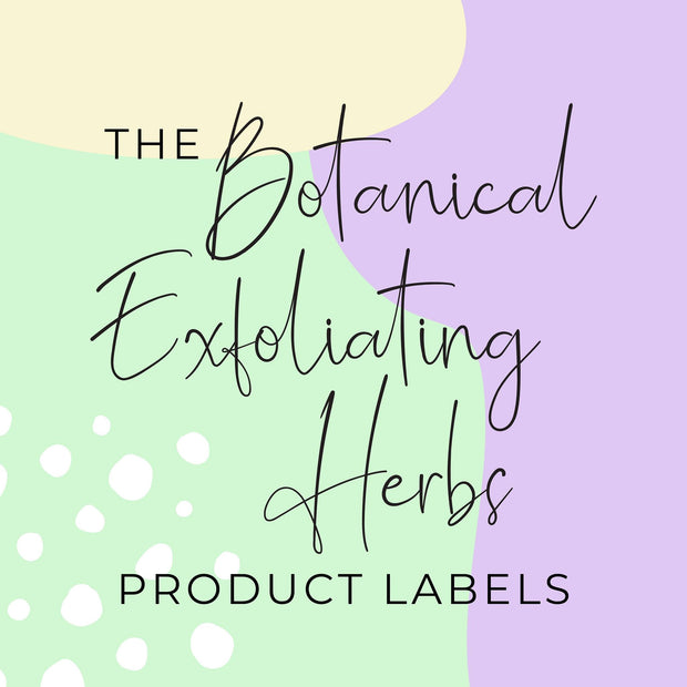 Botanical Exfoliating Herbs Product Labels (x 10 labels)