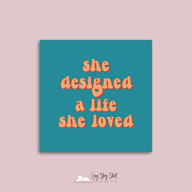 She designed a life she loved Vinyl Label Pack
