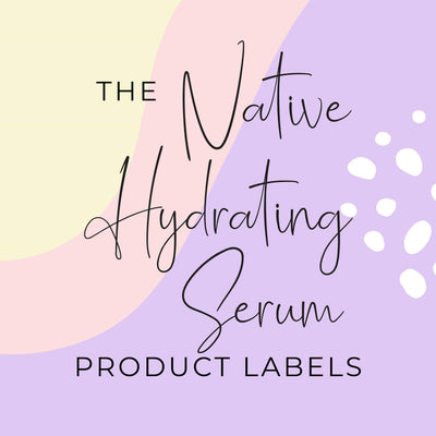 Native Hydrating Serum Product Labels (x 10 labels)