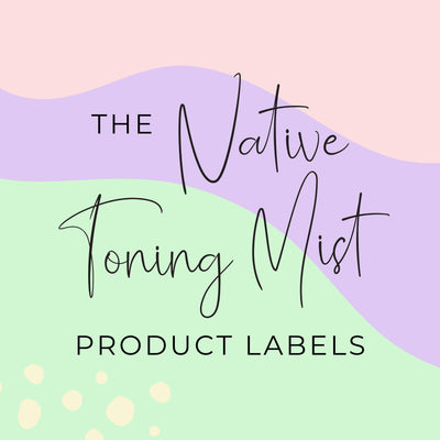 Native Toning Mist Product Labels  (x 10 labels)