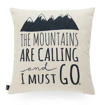 Quotes & Sayings The Mountains Are Calling And I Must Go Script Pillow Cover