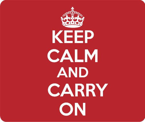 Red Keep Calm and Carry On Thick Mouse Pad