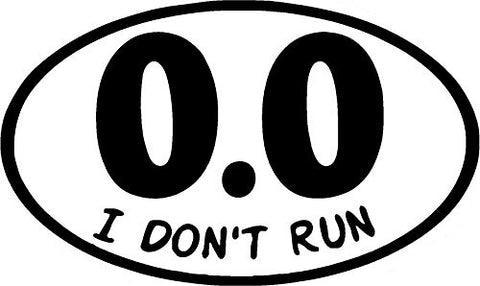 0.0 I Don't Run Funny Marathon Sticker Decal by Atomic Market