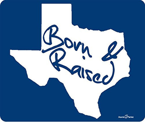 Texas Born And Raised White Thick Mouse Pad by Atomic Market