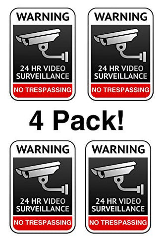 24 Hour Surveillance Video Taping No Trespassing 4 Pack by Atomic Market