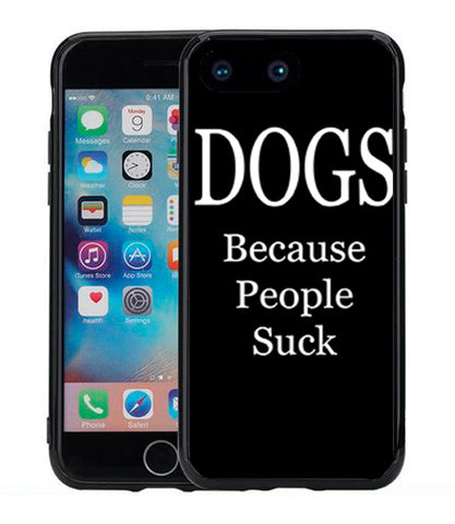 Dogs Because People Suck