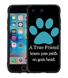 A True Friend Leaves Paw Prints On Your Heart Turquoise