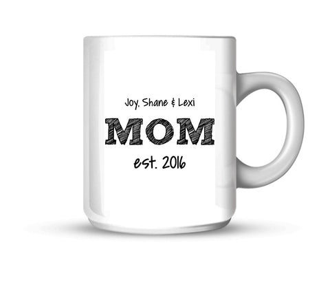 Custom Mom Established With Kids Names 11oz Coffee Mug