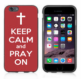 Red Keep Calm and Pray On