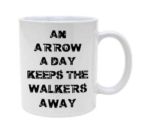 Ceramic An Arrow Aday Keeps The Walkers Away 11oz Coffee Mug Cup