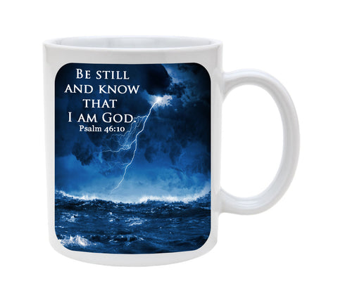 Ceramic Be Still And Know That I Am God Psalm 46:10 11oz Coffee Mug Cup