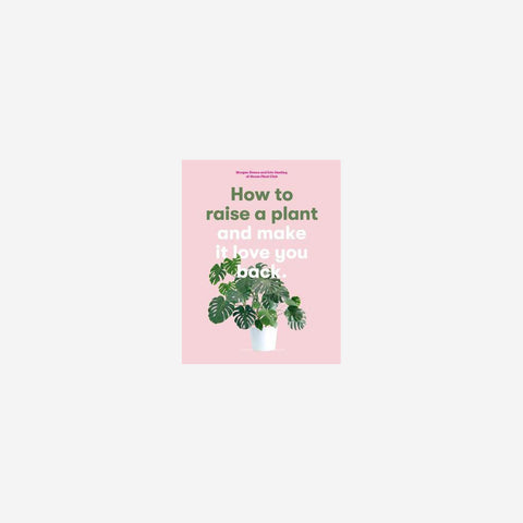 SIMPLE FORM. - Doane Morgan - How To Raise A Plant - Book