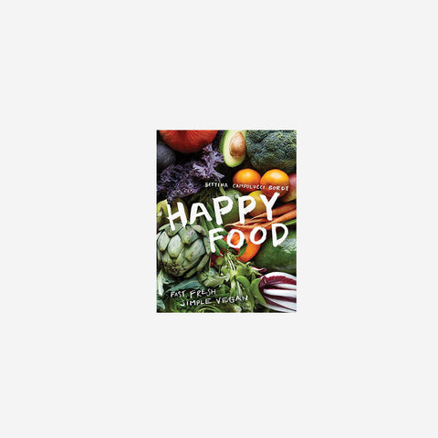 SIMPLE FORM. - Bettina Campolucci Bordi - Happy Food - Book