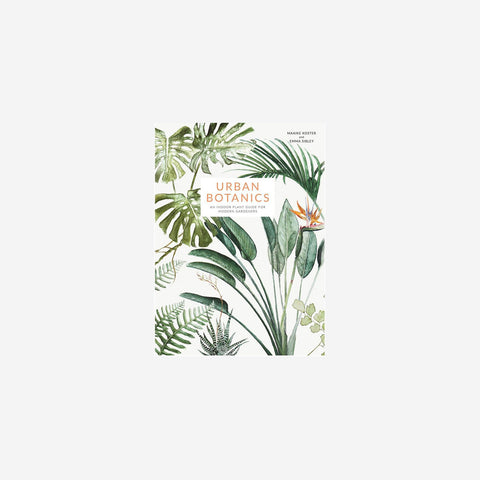 SIMPLE FORM. - Maaike Koster + Emma Sibley - Urbaan Botanics - Book