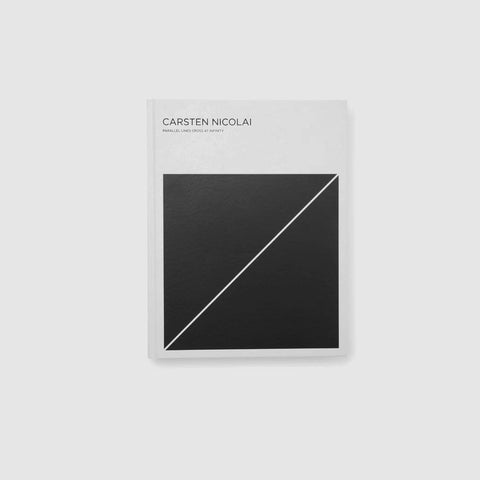 SIMPLE FORM.-Carsten Nicolai Parallel Lines Cross At Infinity Book