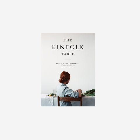 SIMPLE FORM. - Nathan Williams - The Kinfolk Table Book - Book
