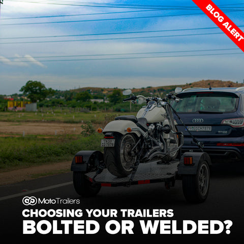 Bolted or Welded - Which trailer is better?